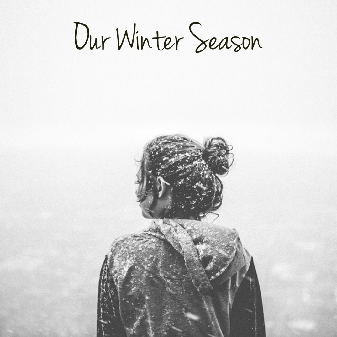 Our Winter Season